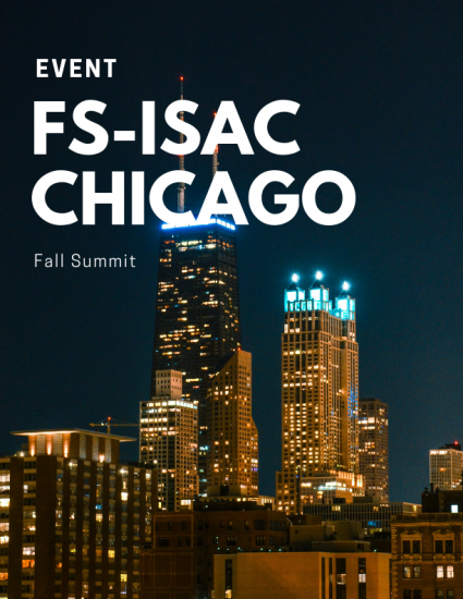 Join us during the FS-ISAC Fall Summit in Chicago