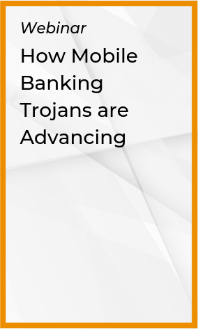 How Mobile Banking Trojans are Advancing