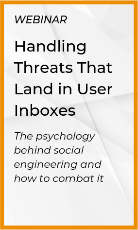 Handling Threats That Land in User Inboxes