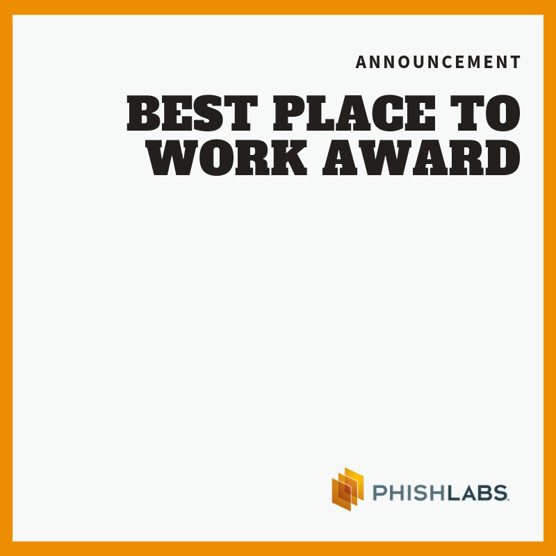 PhishLabs Recognized as a Best Place to Work for Fourth Consecutive Year
