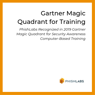 PhishLabs Recognized in 2019 Gartner Magic Quadrant for Security Awareness Computer-Based Training