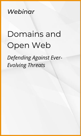 Domains and Open Web: Defending Against Ever-Evolving Threats
