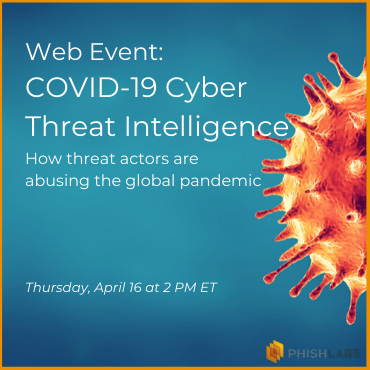 Web Event: COVID-19 Cyber Threat Intelligence