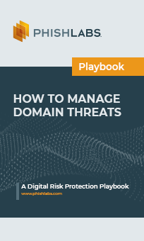 How to Manage Domain Threats - A Digital Risk Protection Playbook