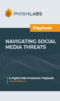 Navigating Social Media Threats - A Digital Risk Protection Playbook